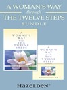A Woman's Way Through the Twelve Steps Bundle (eBook)